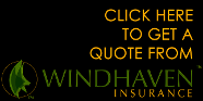 Click here to get a quote from Windhaven Insurance